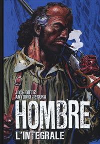 HOMBRE - L'INTEGRALE di ORTIZ J. - SEGURA A.