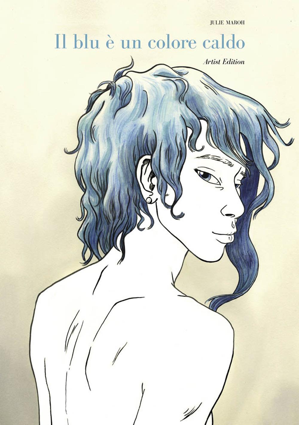 Il blu è un colore caldo. Artist edition