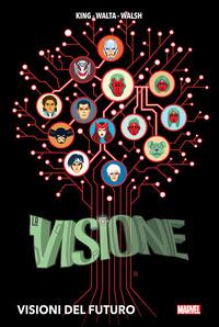 VISIONE - VISIONI DEL FUTURO di KING - WALTA - WALSH