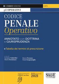 CODICE PENALE 2021 OPERATIVO ANNOTATO CON DOTTRINA E GIURISPRUDENZA