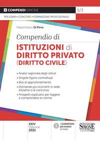COMPENDIO DI ISTITUZIONI DI DIRITTO PRIVATO - DIRITTO CIVILE di DI PIRRO MASSIMILIANO