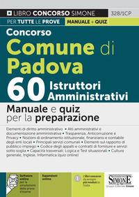 CONCORSO COMUNE DI PADOVA - 60 ISTRUTTORI AMMINISTRATIVI MANUALE E QUIZ PER LA...