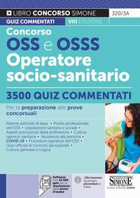 CONCORSO OSS E OSSS OPERATORE SOCIO SANITARIO 3500 QUIZ COMMENTATI