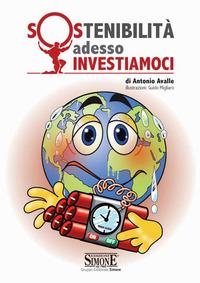 SOSTENIBILITA' ADESSO INVESTIAMOCI di AVALLE ANTONIO