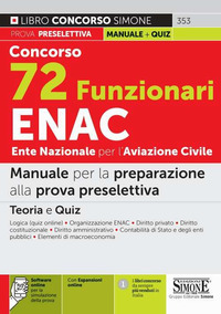 CONCORSO 72 FUNZIONARI ENAC - MANUALE PER LA PREPARAZIONE ALLA PROVA PRESELETTIVA