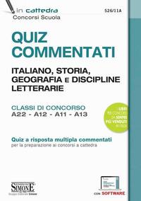 QUIZ COMMENTATI ITALIANO STORIA GEOGRAFIA E DISCIPLINE LETTERARIE A22 A12 A11 A13