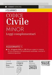 CODICE CIVILE 2021 E LEGGI COMPLEMENTARI MINOR