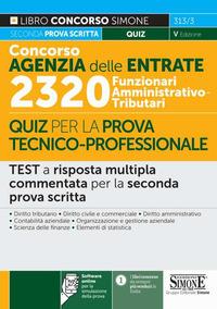 CONCORSO AGENZIA DELLE ENTRATE 2320 FUNZIONARI AMMINISTRATIVO TRIBUTARI QUIZ