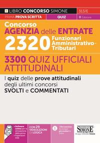 CONCORSO AGENZIA DELLE ENTRATE 2320 FUNZIONARI AMMINISTRATIVO TRIBUTARI - 3300 QUIZ...