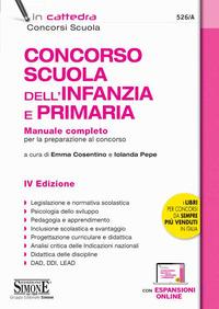 CONCORSO SCUOLA DELL'INFANZIA E PRIMARIA - MANUALE COMPLETO di COSENTINO E. - PEPE I.