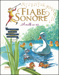FIABE SONORE 4 - A MILLE CE N'E' + 2 CD