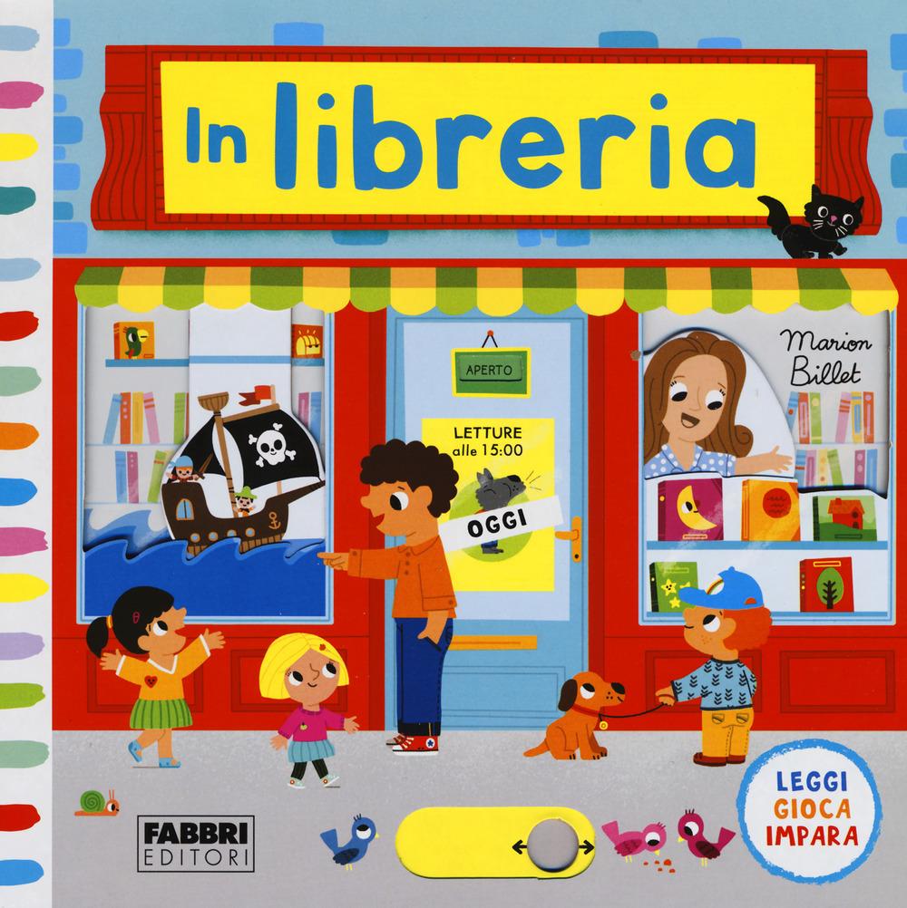 In libreria. Leggi, gioca, impara. Ediz. a colori