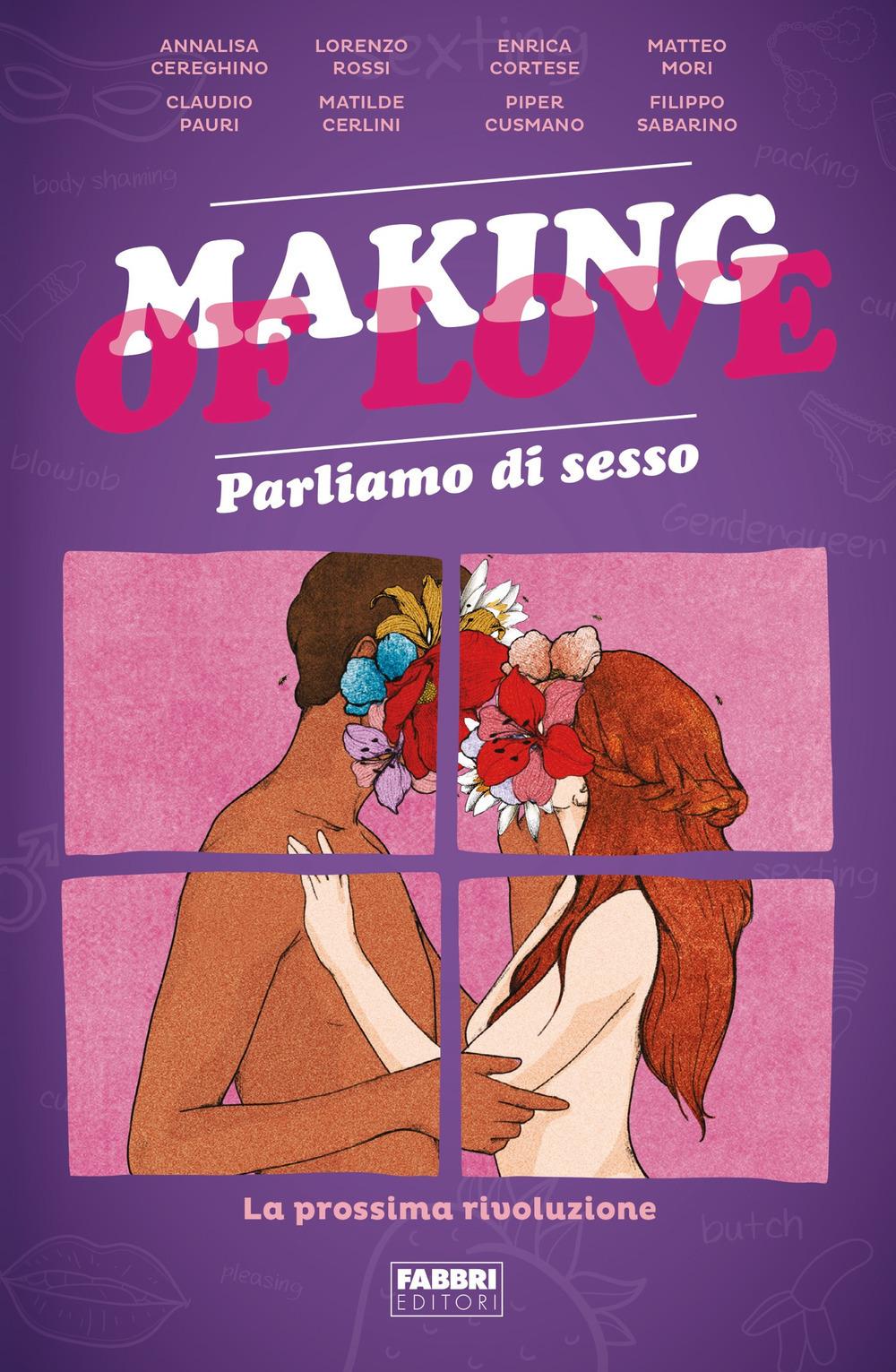 Making of love. Parliamo di sesso. La prossima rivoluzione