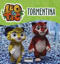 TORMENTINA - LEO E TIG