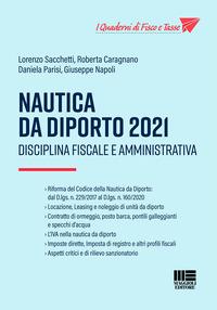 NAUTICA DA DIPORTO 2021 - DISCIPLINA FISCALE E AMMINISTRATIVA di SACCHETTI L. -...