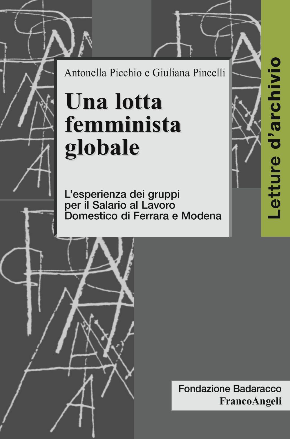 Una lotta femminista globale. L'esperienza dei gruppi per il Salario al Lavoro Domestico di Ferrara e Modena