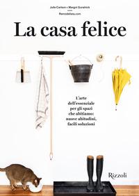 CASA FELICE - L'ARTE ESSENZIALE PER GLI SPAZI CHE ABITIAMO: NUOVE ABITUDINI FACILI...