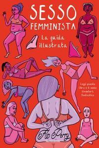 SESSO FEMMINISTA di PERRY FLO