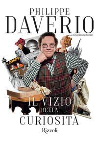 VIZIO DELLA CURIOSITA' di DAVERIO PHILIPPE