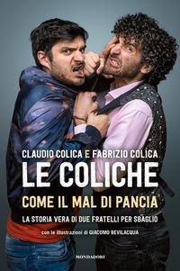 COLICHE - COME IL MAL DI PANCIA di COLICA C. - COLICA F.