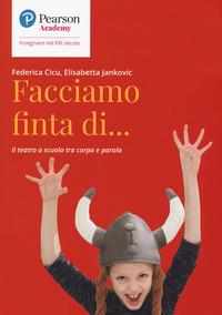 FACCIAMO FINTA DI di CICU F. - JANKOVIC E.