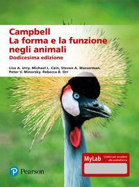 CAMPBELL - LA FORMA E LA FUNZIONE NEGLI ANIMALI