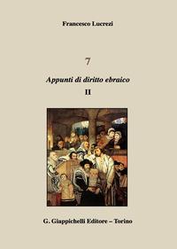 7. APPUNTI DI DIRITTO EBRAICO di LUCREZI FRANCESCO