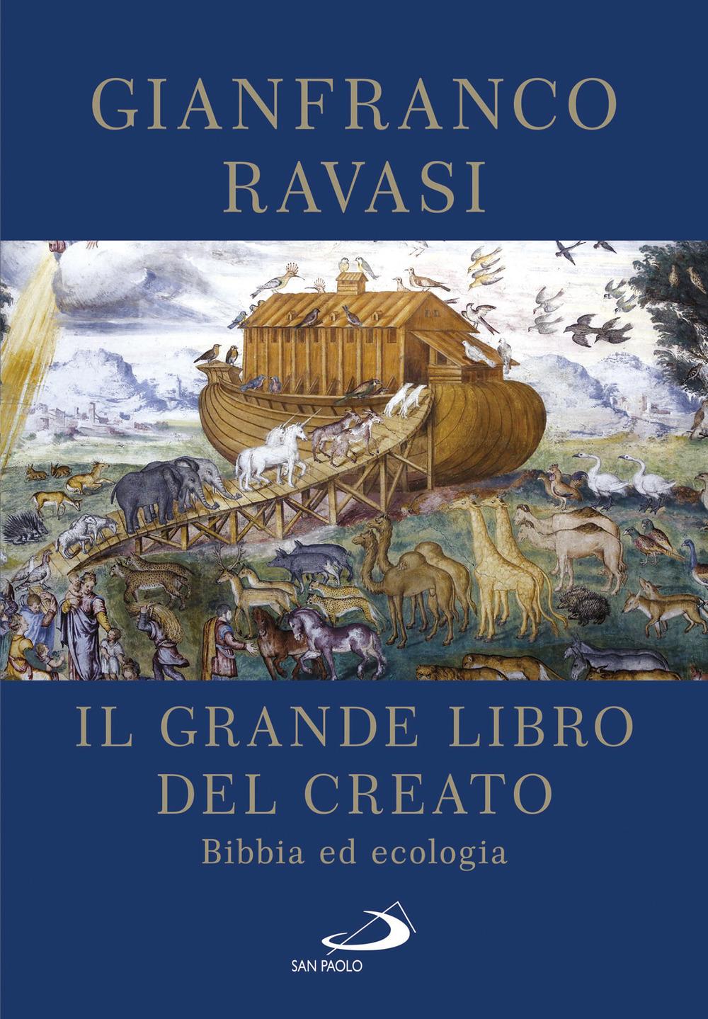 Il Grande libro del Creato. Bibbia ed ecologia