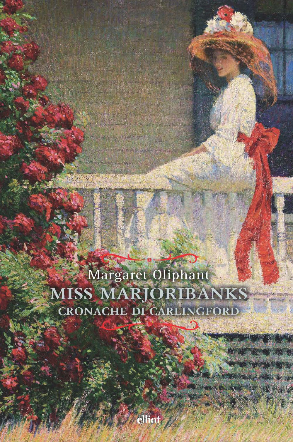 MISS MARJORIBANKS. CRONACHE DI CARLINGFORD - Oliphant Margaret - 9788892760288