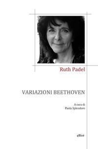 VARIAZIONI BEETHOVEN di PADEL RUTH