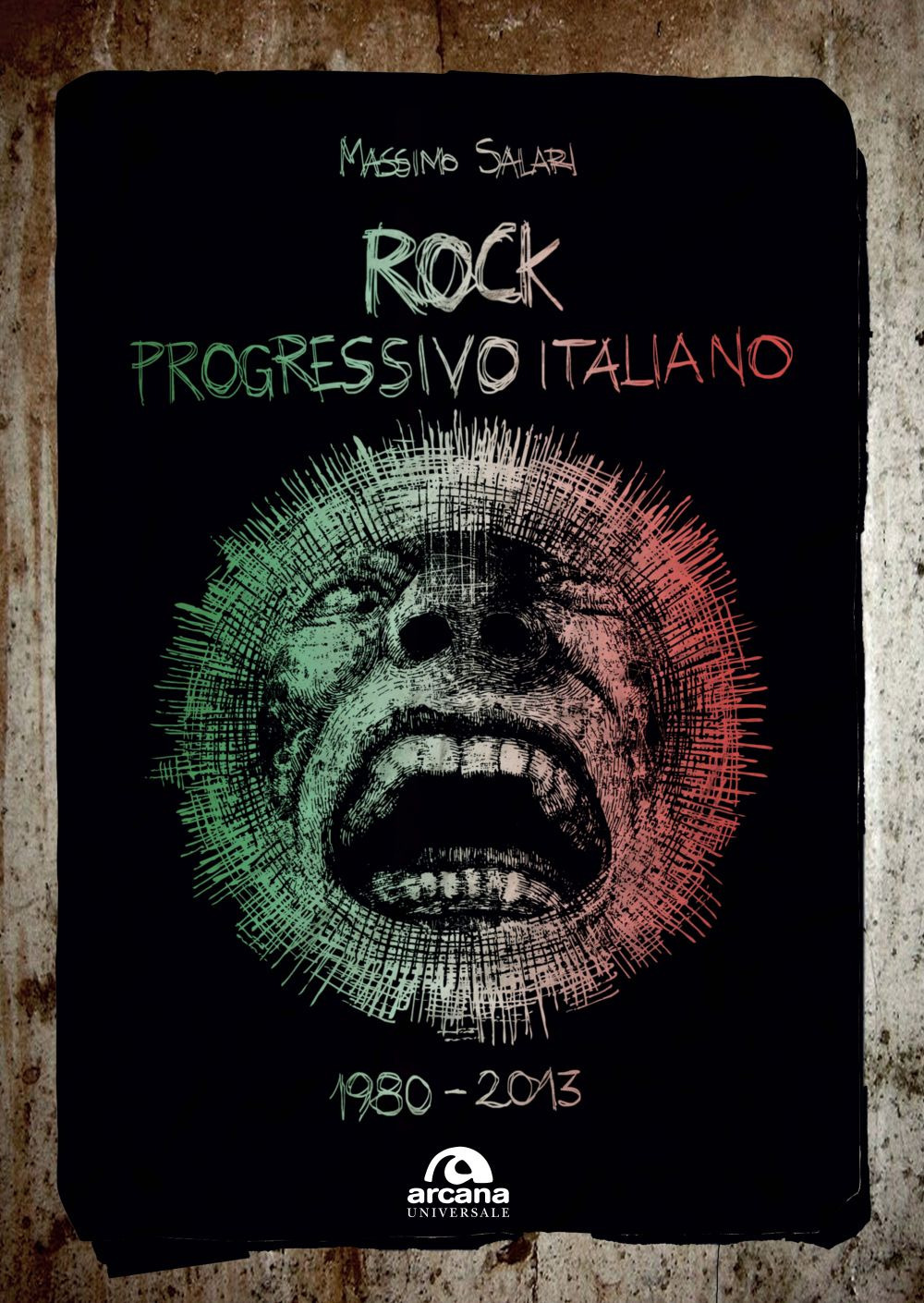 ROCK PROGRESSIVO ITALIANO. 1980-2013 - 9788892770058