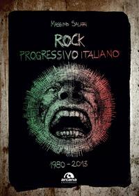 ROCK PROGRESSIVO ITALIANO di SALARI MASSIMO