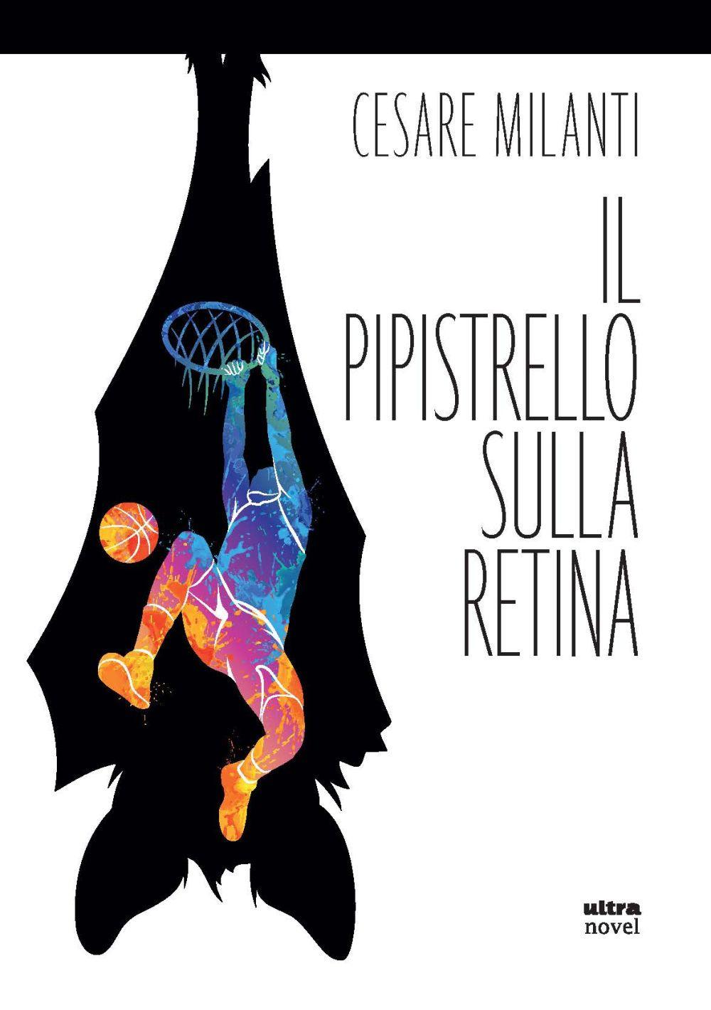 PIPISTRELLO SULLA RETINA (IL) - 9788892780309