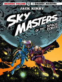 SKY MASTERS OF THE SPACE FORCE di KIRBY JACK WOOD WALLY