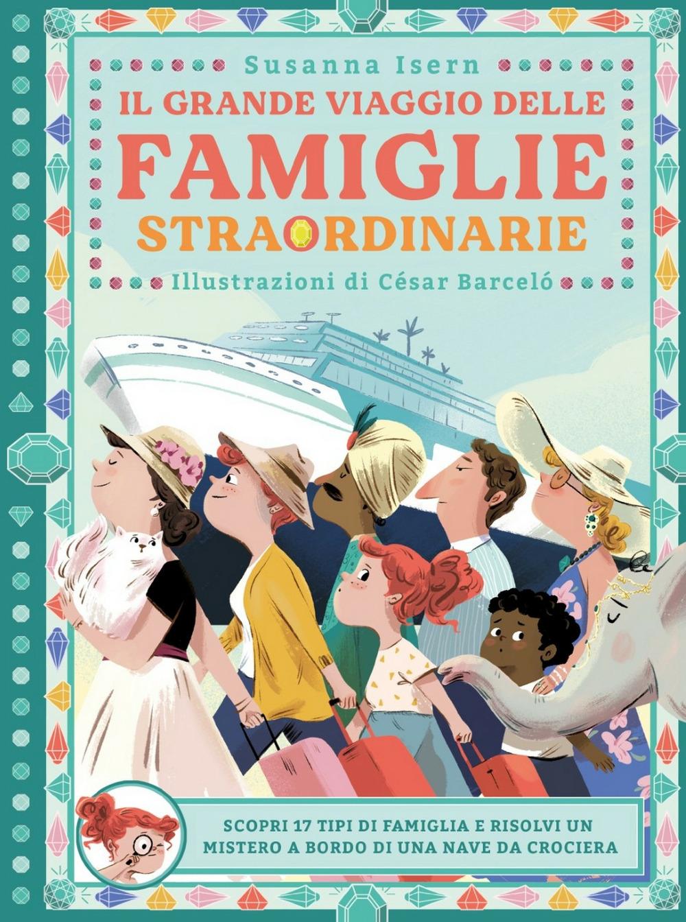 Il grande viaggio delle famiglie straordinarie