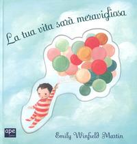 TUA VITA SARA' MERAVIGLIOSA di MARTIN EMILY W.