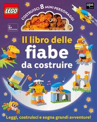LEGO - IL LIBRO DELLE FIABE DA COSTRUIRE