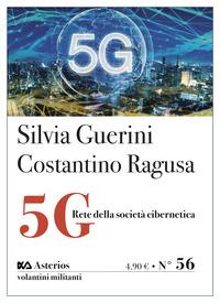 5G RETE DELLA SOCIETA' CIBERNETICA di GUERINI S. - RAGUSA C.