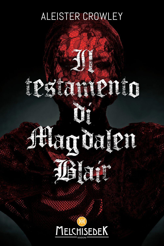 TESTAMENTO DI MAGDALEN BLAIR (IL) - 9788893401159