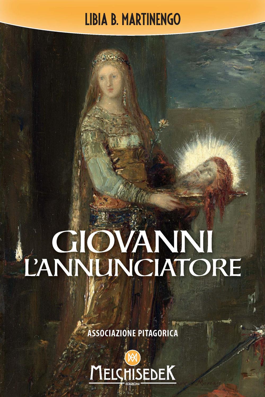 GIOVANNI L'ANNUNCIATORE - 9788893401197