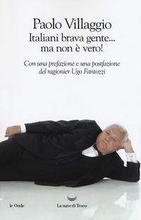 ITALIANI BRAVA GENTE MA NON E' VERO ! di VILLAGGIO PAOLO