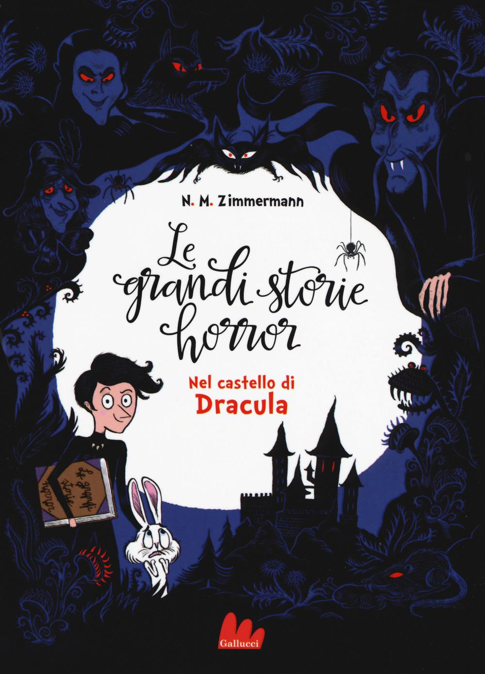 Nel castello di Dracula. Le grandi storie horror. Vol. 1