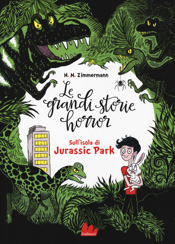 Sull'isola di Jurassic Park. Le grandi storie horror. Vol. 3