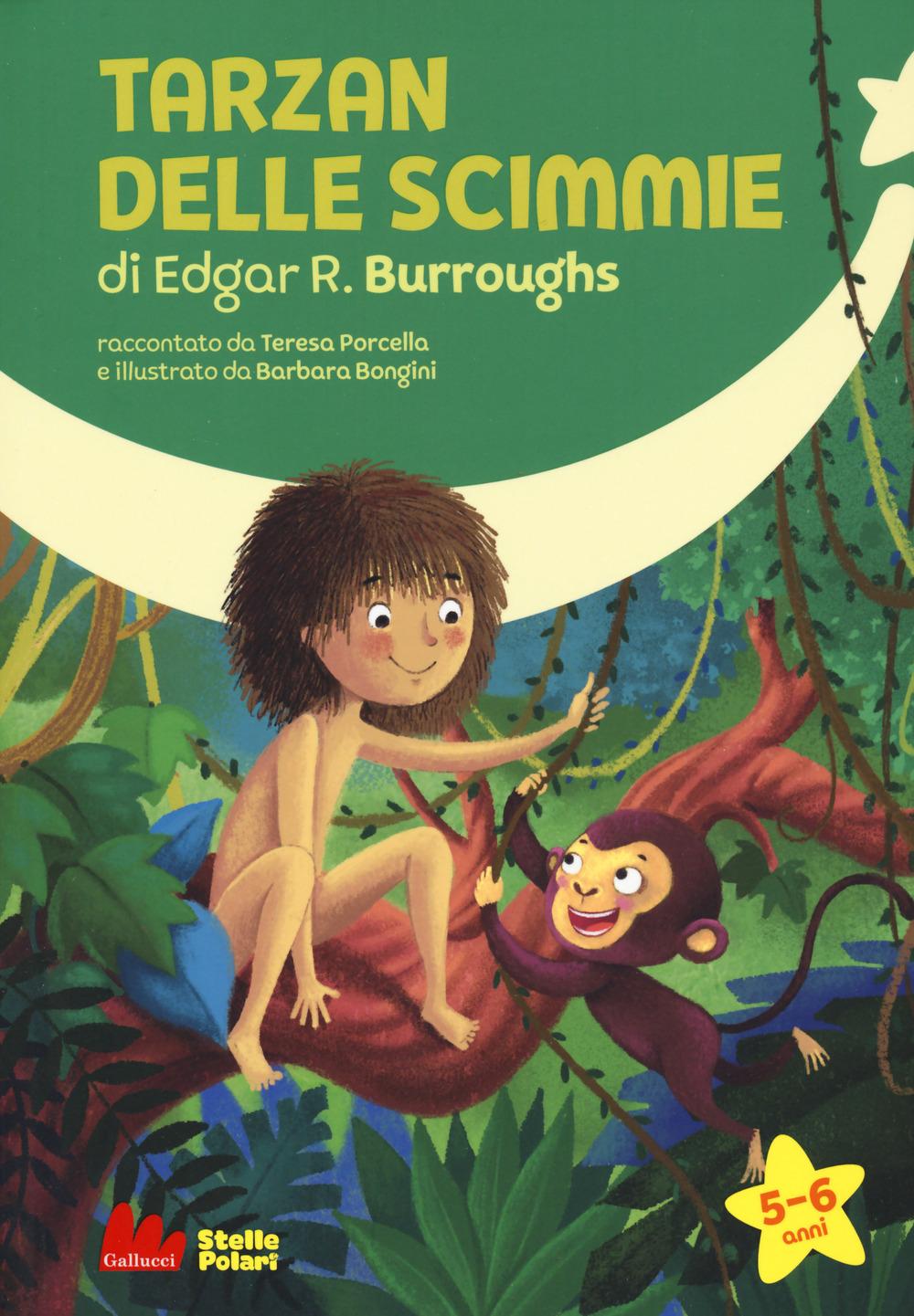 Tarzan delle scimmie di Edgar R. Burroughs. Ediz. a caratteri grandi