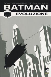 BATMAN EVOLUZIONE 1