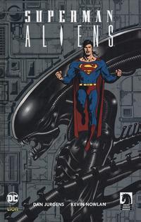 SUPERMAN ALIENS di JURGENS D. - NOWLAN K.