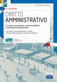 DIRITTO AMMINISTRATIVO - PER ESAMI UNIVERSITARI CONCORSI PUBBLICI di MIRANDA R. -...