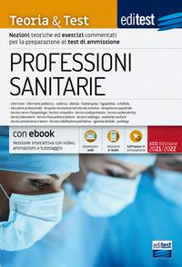 PROFESSIONI SANITARIE - TEORIA E TEST 2021 - 2022