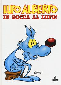 LUPO ALBERTO IN BOCCA AL LUPO ! di SILVER