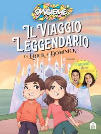 VIAGGIO LEGGENDARIO DI ERICK E DOMINICK di DINSIEME